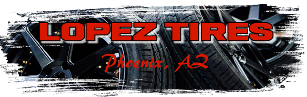 Welcome to Lopez Tire & Automotive in Phoenix, AZ